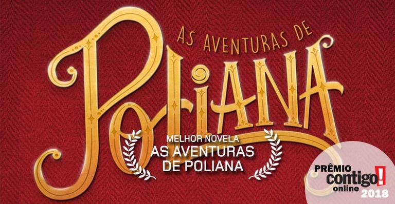 'As Aventuras de Poliana' é eleita pelo público como a melhor novela de 2018