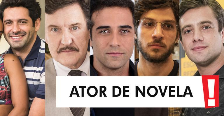 Conheça os indicados ao posto de melhor ator de novela do ano; vote!